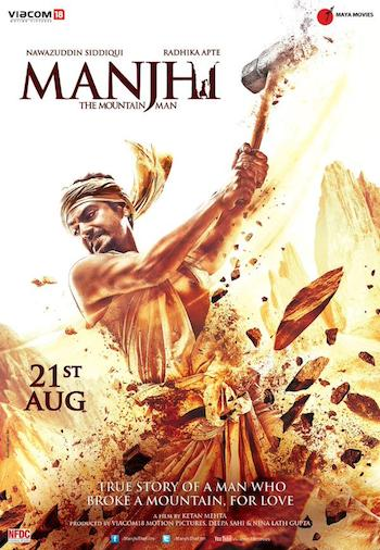 Manjhi The Mountain Man 2015 Hindi 300mb Download