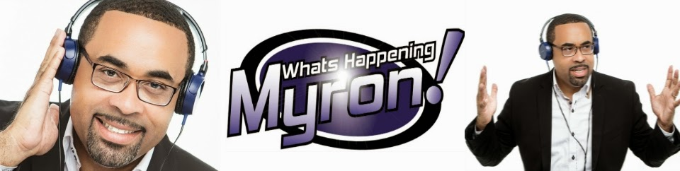 Whats Happening Myron!