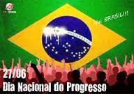Resultado de imagem para 27 de junho dia nacional do progresso