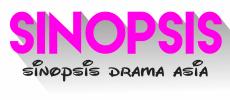 SINOPSIS DRAMA 99+