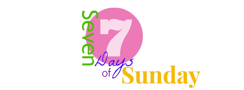 Seven Days of Sunday
