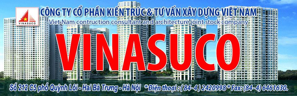VINASUCO - CÔNG TY CỔ PHẦN KIẾN TRÚC & TƯ VẤN XÂY DỰNG VIỆT NAM