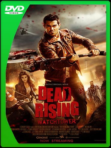 Dead Rising Watchtower (2015) DVDRip Latino