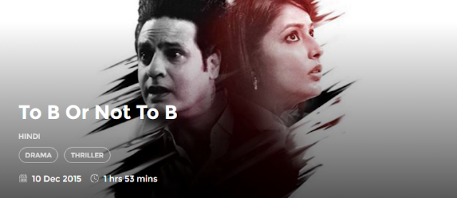 To B or Not to B (2015) Full DvDRip Hindi Movie Download