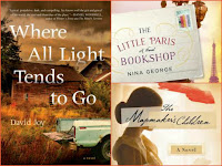 Where All Light Tends to Go by David Joy, The Mapmaker's Children by Sarah McCoy, The Little Paris Bookshop by Nina George