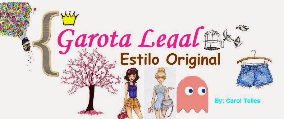 Garota Legal Estilo Original