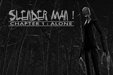 Download Android Game Slender Man! Chapter 1: Alone APK 2013 Full Version