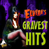 Elvira's Gravest Hits on iTunes