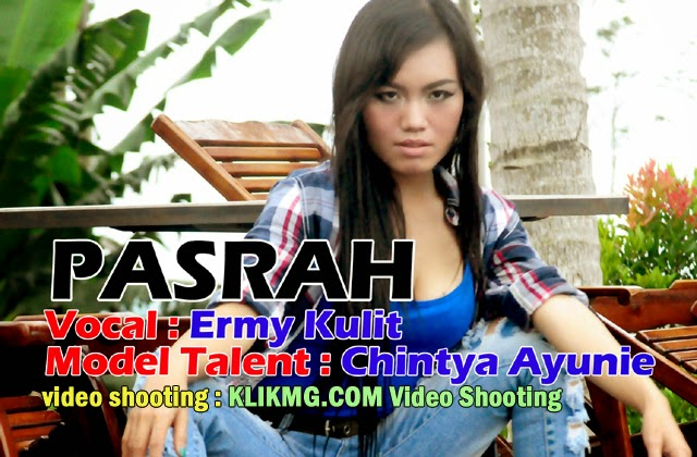 "Video Musik Klip ""PASRAH"" - Model Talent : CHINTYA AYUNIE (Model Indonesia) - Video : KLIKMG.COM Video Shooting"
