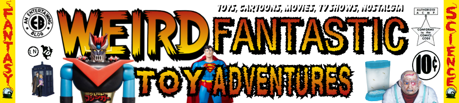 Weird Fantastic Toy Adventures