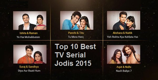 Top 10 Best TV Serial Jodis 2015 | Top 10 Social Media Tv Couples