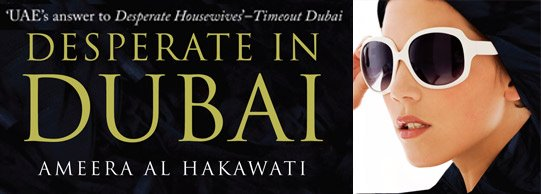 Desperate in Dubai - The Blog Turned Book