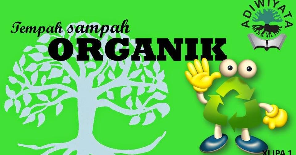 Kurang Kerjaan: Contoh Desain Poster Tempat Sampah Organik ...