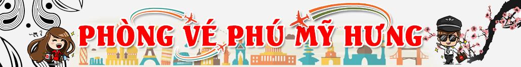 Phòng vé máy bay Phú Mỹ Hưng