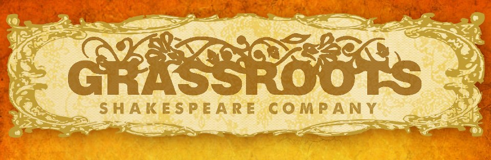 The Grassroots Shakespeare Company's Blog
