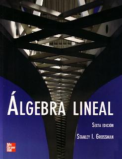 Algebra Lineal - Stanley Grossman (6ta Edicion)