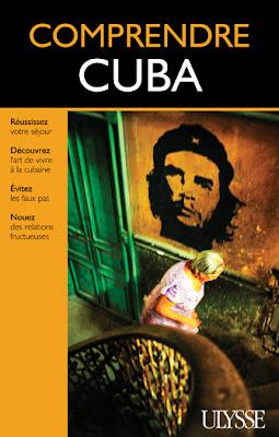 Comprendre Cuba - Hector Lemieux - guides Ulysse
