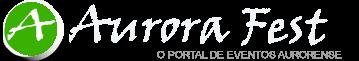 Aurora fest - O portal de eventos e Notícias - Aurora CE