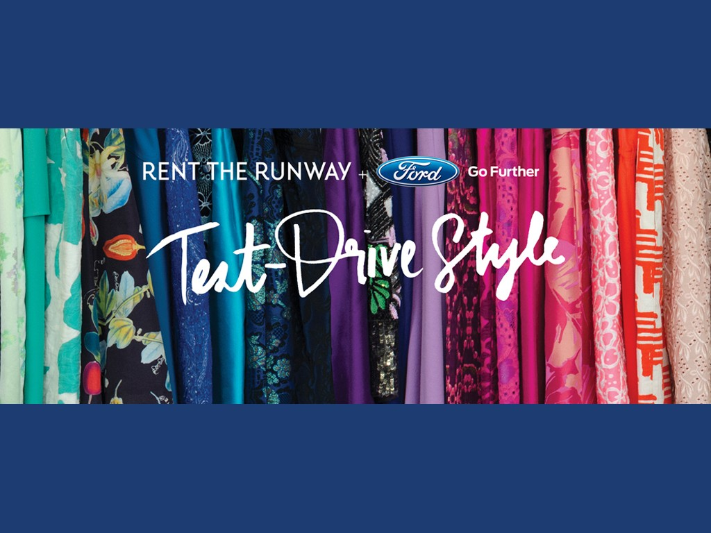 Ford and Rent the Runway Make a Fusion of Style