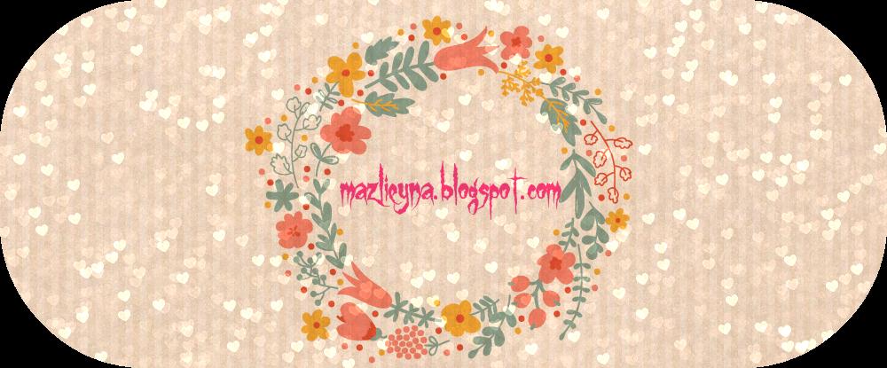 mazlieyna.blogspot.com