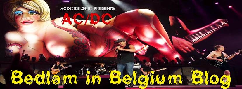 AC/DC Belgium 'Bedlam in Belgium Blog' - ACDC België / Belgique