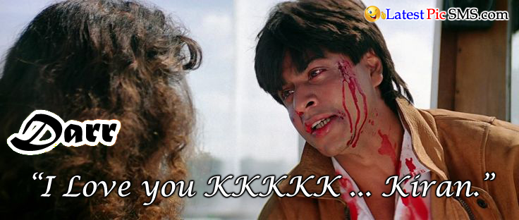 Darr Bollywood Dialogues