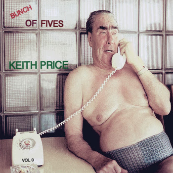 Keith Price – Bunch Of Fives Vol.0 (2013)