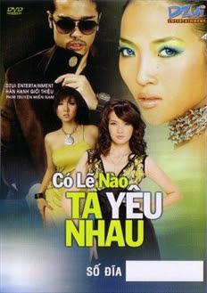 Co Le Nao Ta Yeu Nhau
