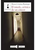 El miedo, crónica de un cáncer