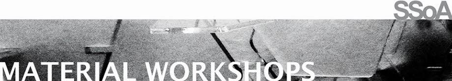 SSoA-Material Workshops