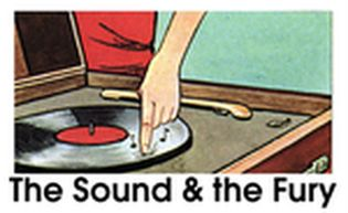 THE SOUND &amp; THE FURY