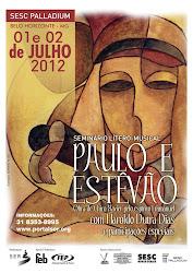 SEMINÁRIO COM HAROLDO DUTRA DIAS - 01 e 02 de julho 2012