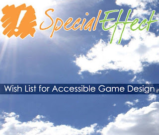 SpecialEffect: Wish List for Accessible Game Design.