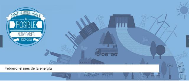 """Campus Sostenible: """"Febrero: el mes de la energía""""."""