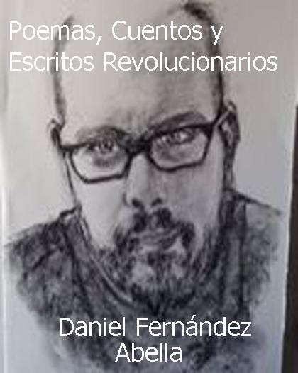 escritos y poemas de un escritor revolucionario