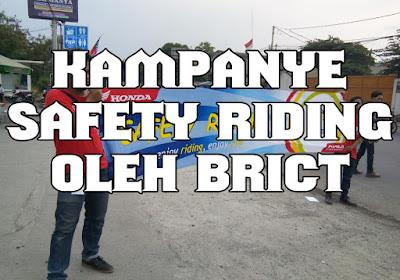 Sebelum acara utama dimulai, BRICT melakukan Kampanye Safety Riding di jalan