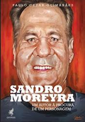 Biografia do jornalista Sandro Moreyra