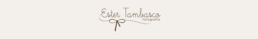 Ester Tambasco | Fotografia