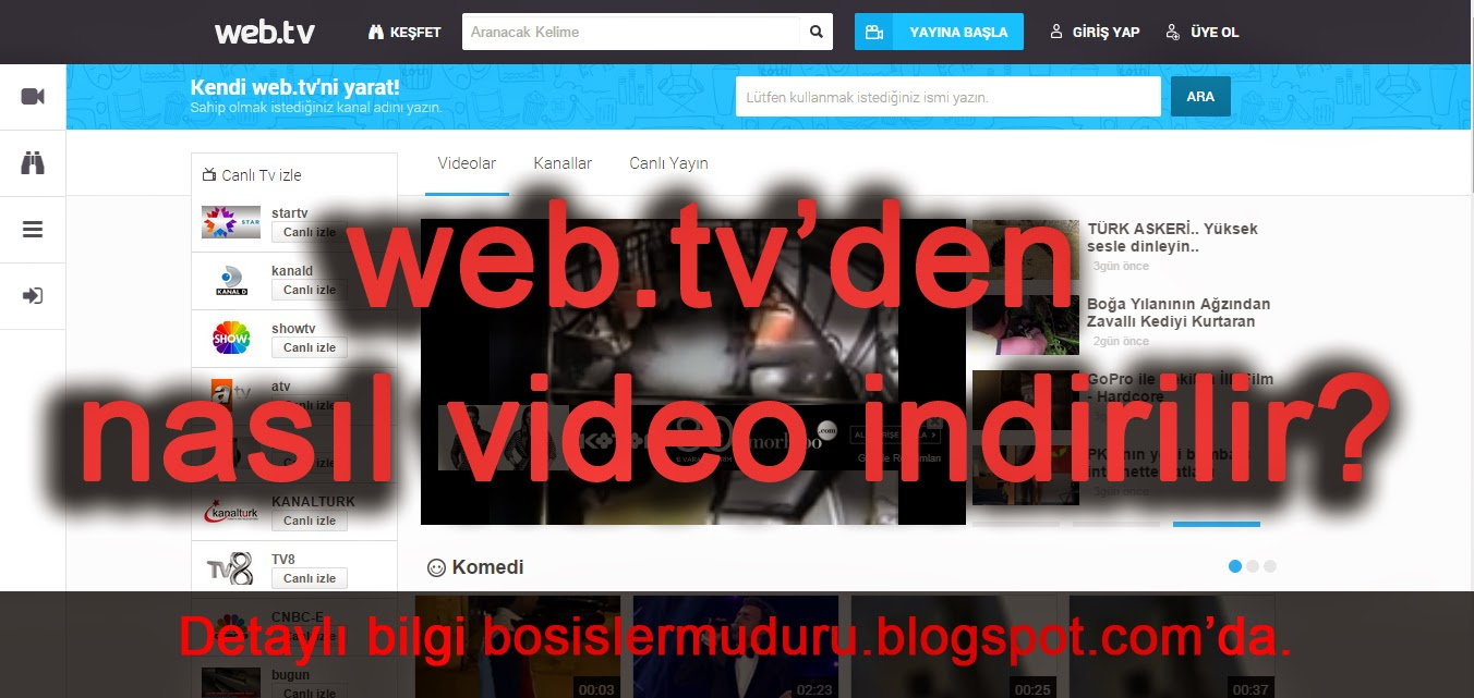 web.tv video indirme yöntemleri,