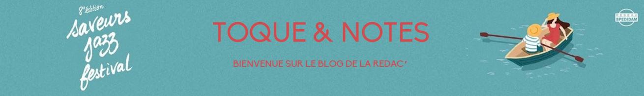 Toque & Notes