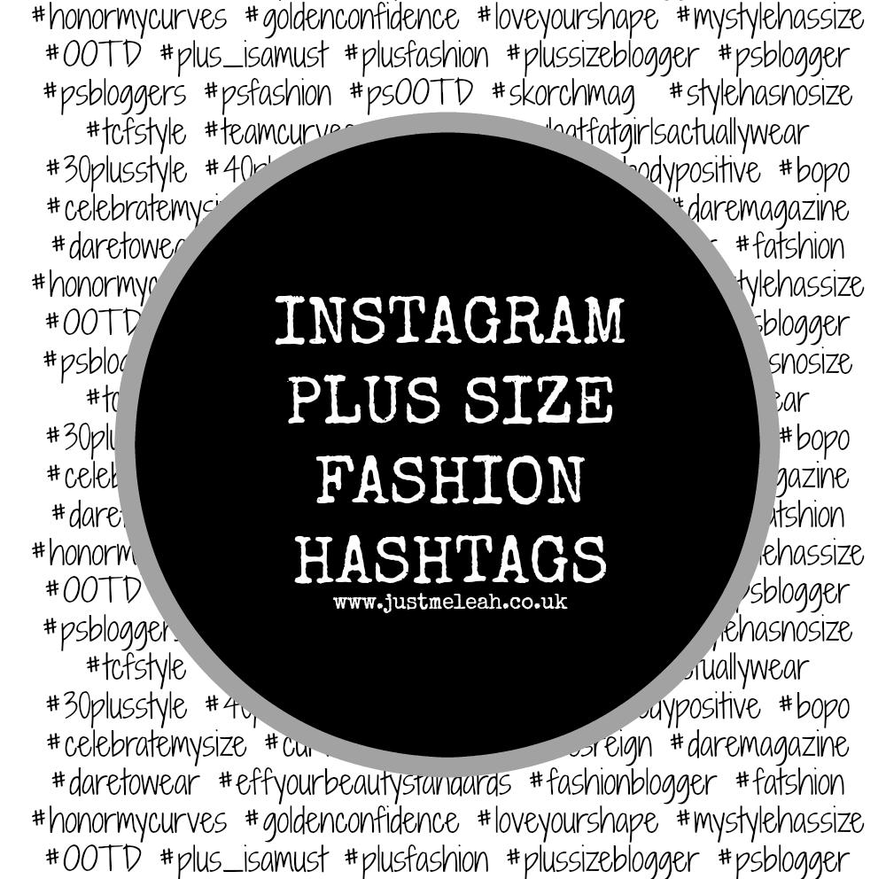 Plus Size Fashion Hashtags For Instagram Love Leah