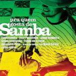 Pra Quem Gosta de Samba 2011