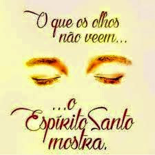 Deus abra os nossos olhos espirituais