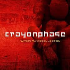 Crayon Phase - Within My Recollection