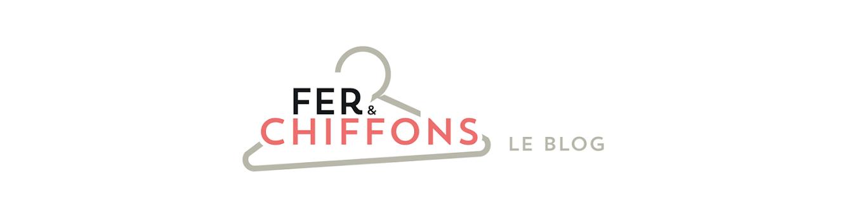 Fer & Chiffons: Le Blog