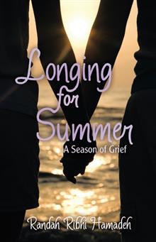 Longing for Summer: A Season of Grief (ISBN 978-1-4917-9753-2)