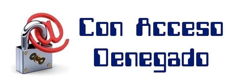 CON ACCESO DENEGADO