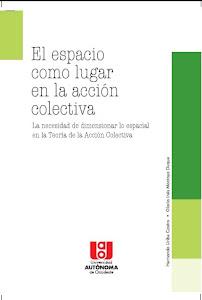 El espacio como lugar en la acción colectiva