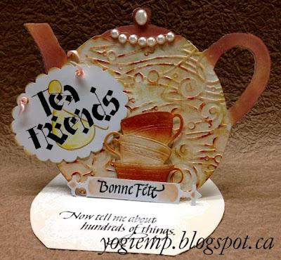 http://yogiemp.com/HP_cards/MiscChallenges/MiscChallenges2015/MCJune15_TeapotEasel_Tea&Friends_BonneFete.html