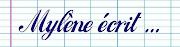 Mylène écrit (http://mylene-ecrit.blogspot.fr)